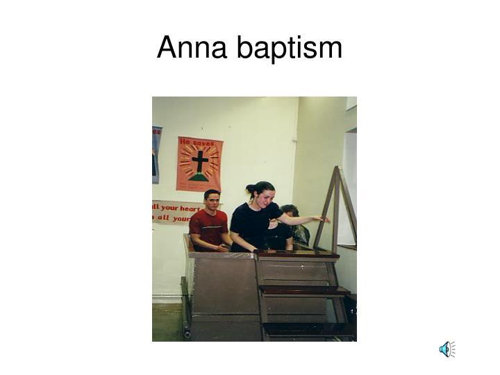 Anna baptism