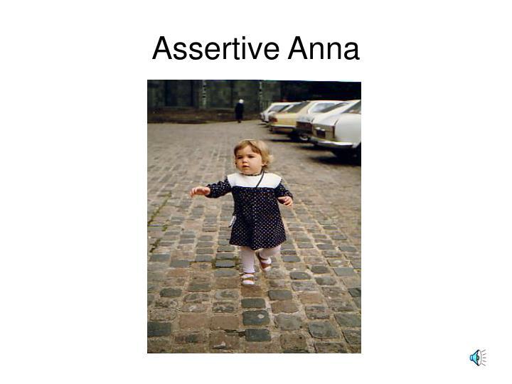 Assertive Anna