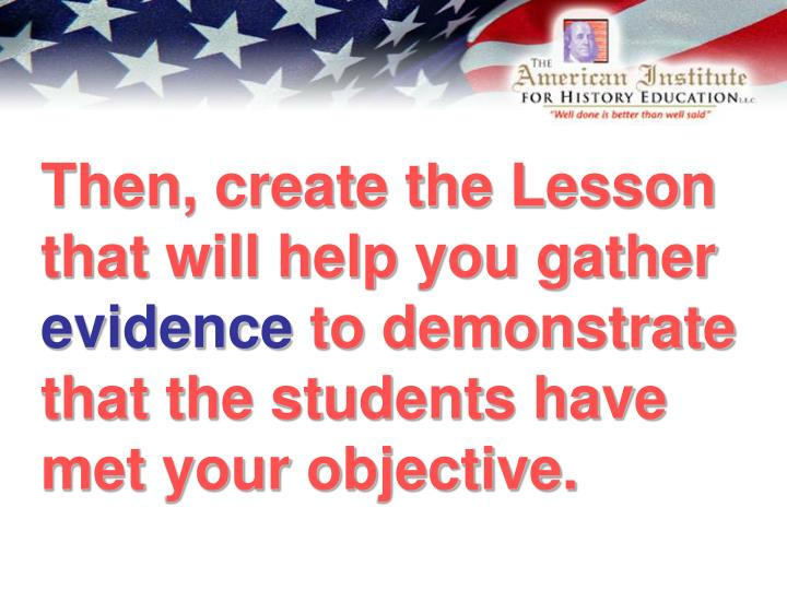 Then, create the Lesson that will help you gather