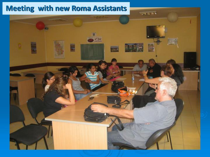 Meeting  with new Roma Assistants