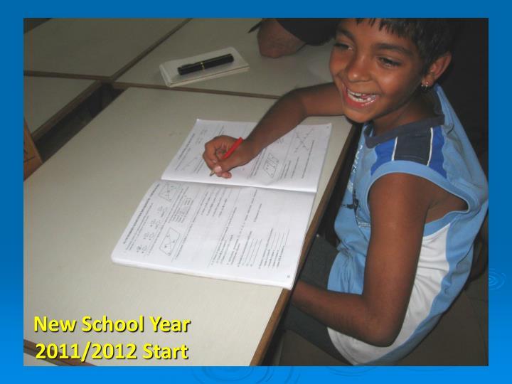 New School Year 2011/2012 Start