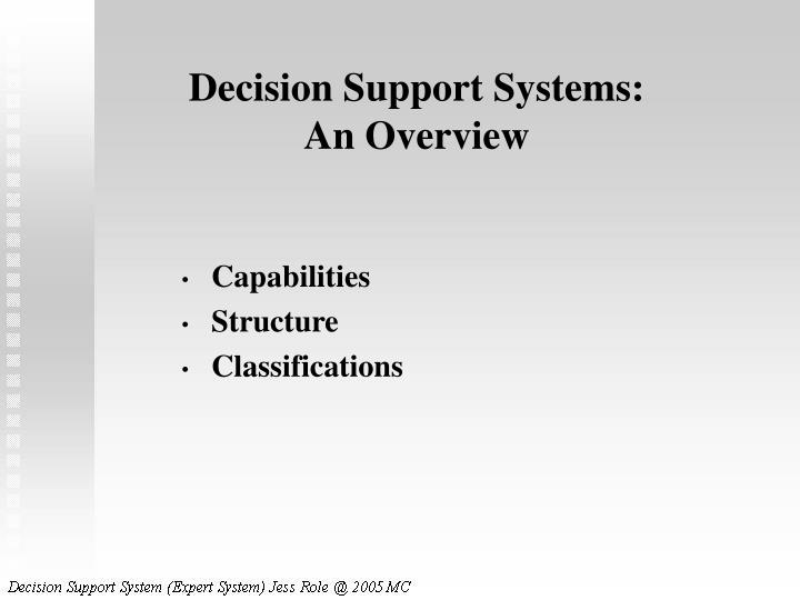 Decision support systems an overview