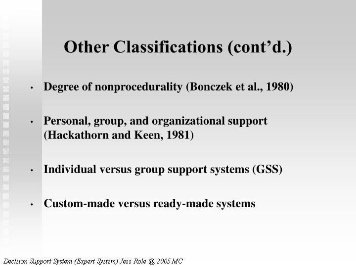 Other Classifications (cont'd.)