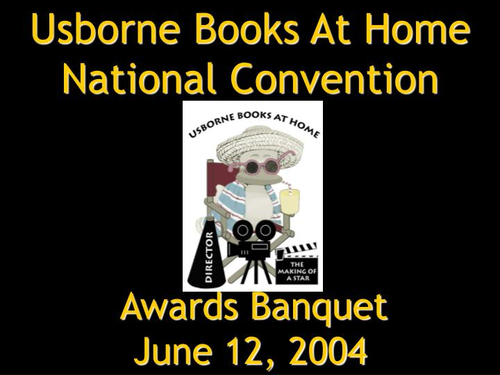 usborne books at home national convention awards banquet june 12 2004 n.