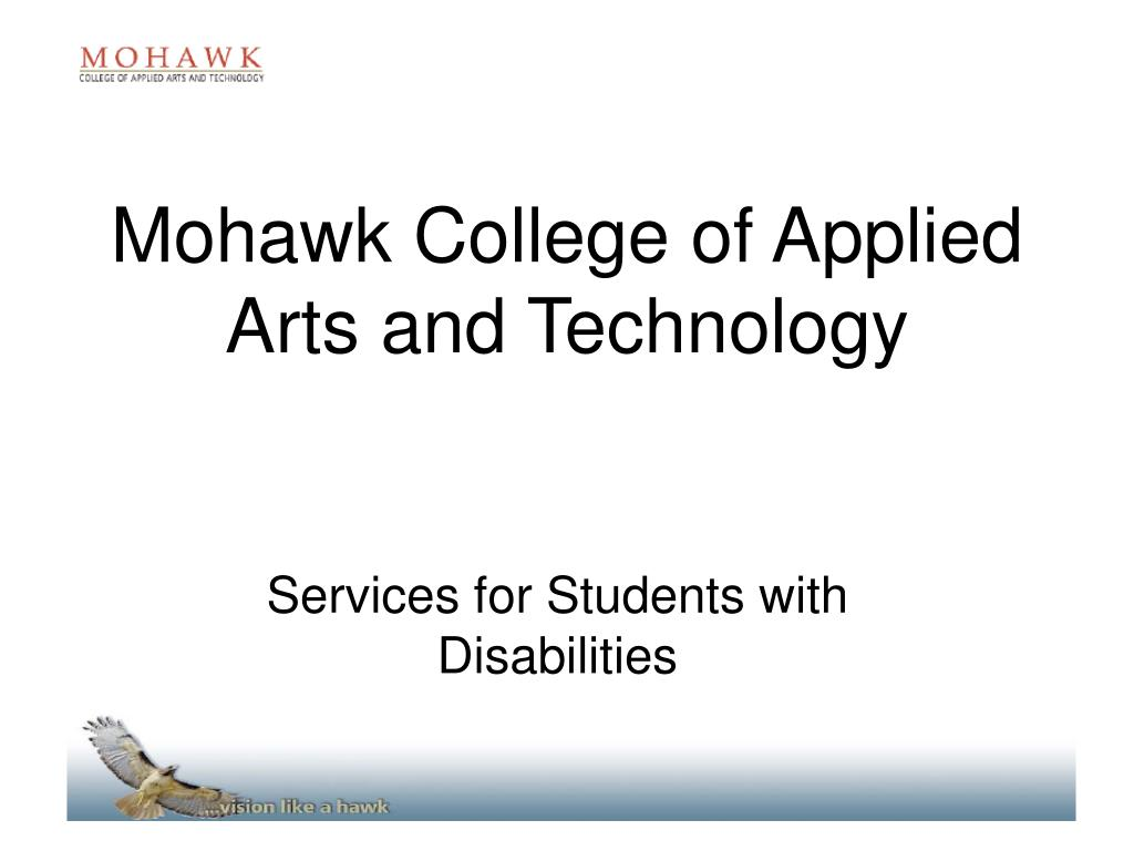 Ppt Mohawk College Of Applied Arts And Technology Powerpoint Presentation Id 4916808
