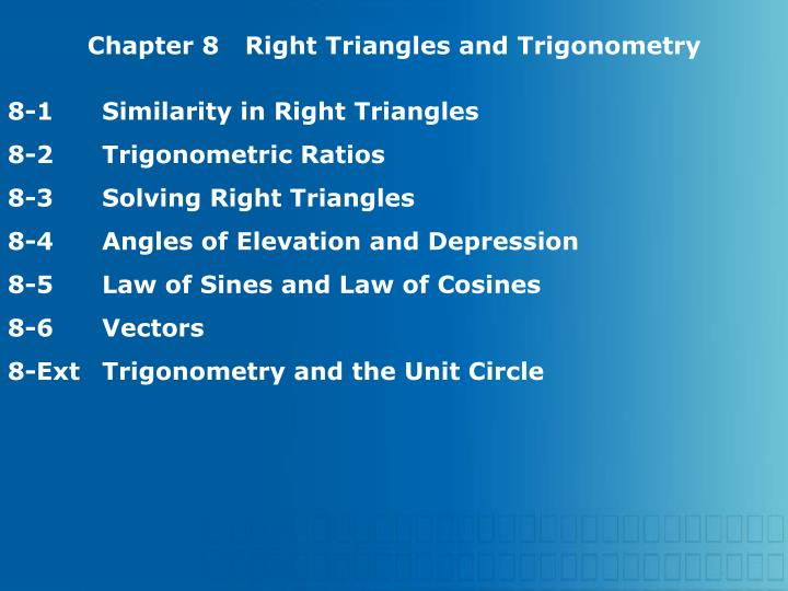 Chapter 8Right Triangles and Trigonometry
