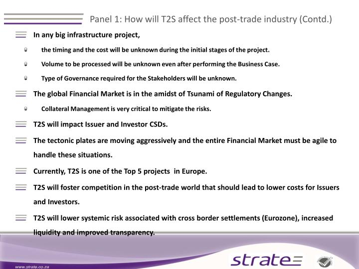 Panel 1 how will t2s affect the post trade industry contd