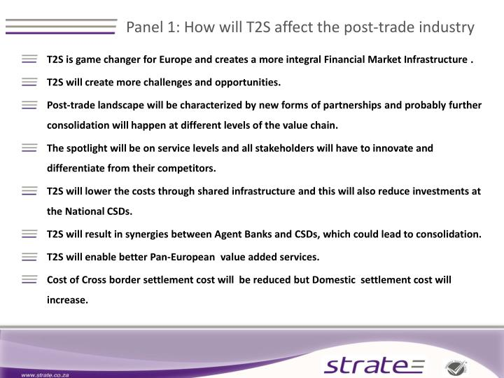 Panel 1 how will t2s affect the post trade industry