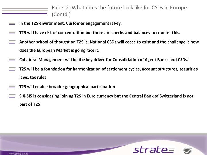 Panel 2: What does the future look like for CSDs in Europe (Contd.)