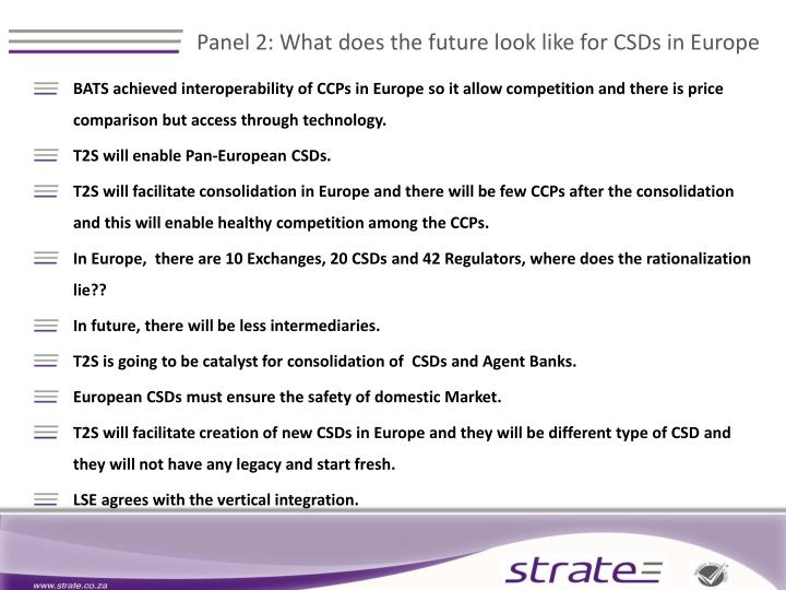 Panel 2: What does the future look like for CSDs in Europe