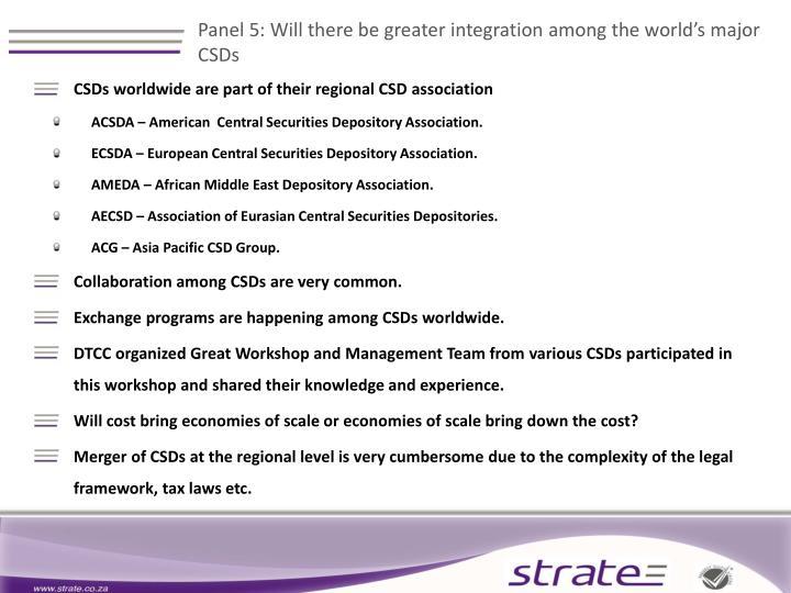 Panel 5: Will there be greater integration among the world's major CSDs