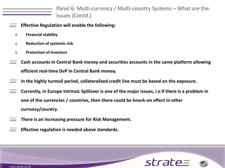 Panel 6: Multi-currency / Multi-country Systems – What are the issues (Contd.)