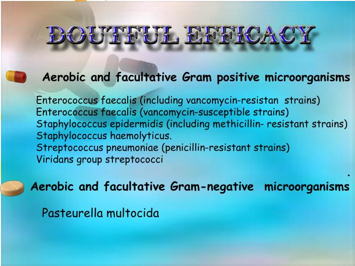 Aerobic and facultative Gram positive microorganisms
