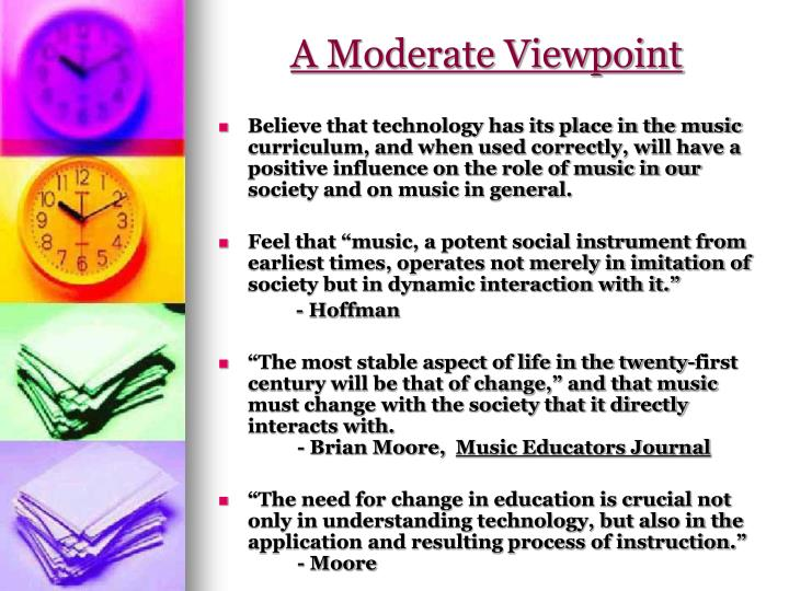 A Moderate Viewpoint