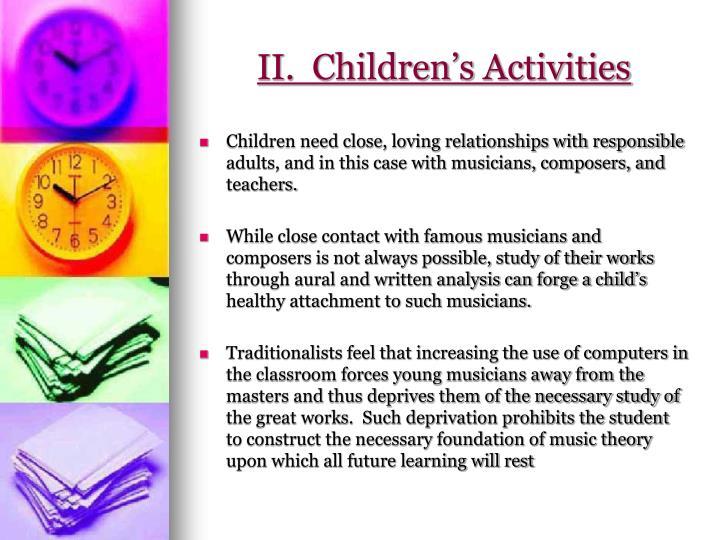 II.  Children's Activities