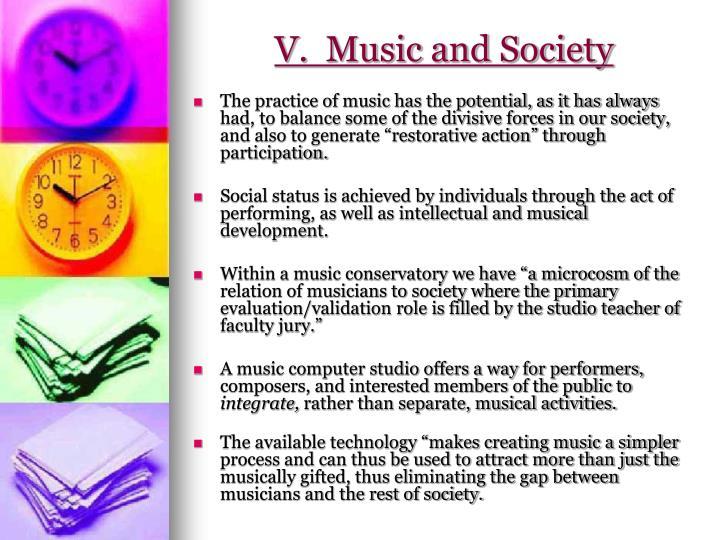 V.  Music and Society