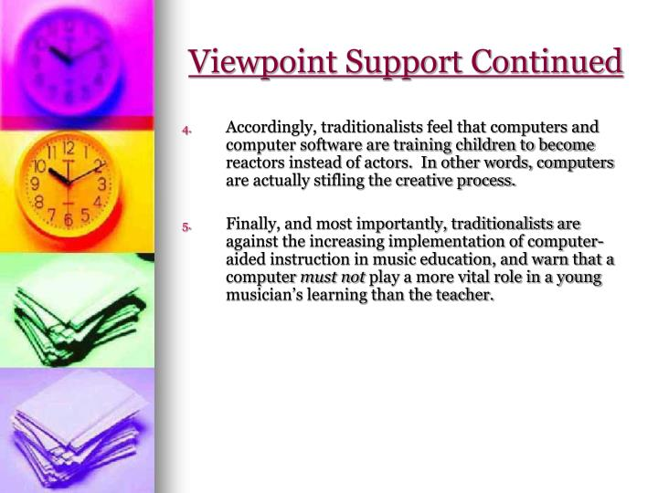Viewpoint Support Continued