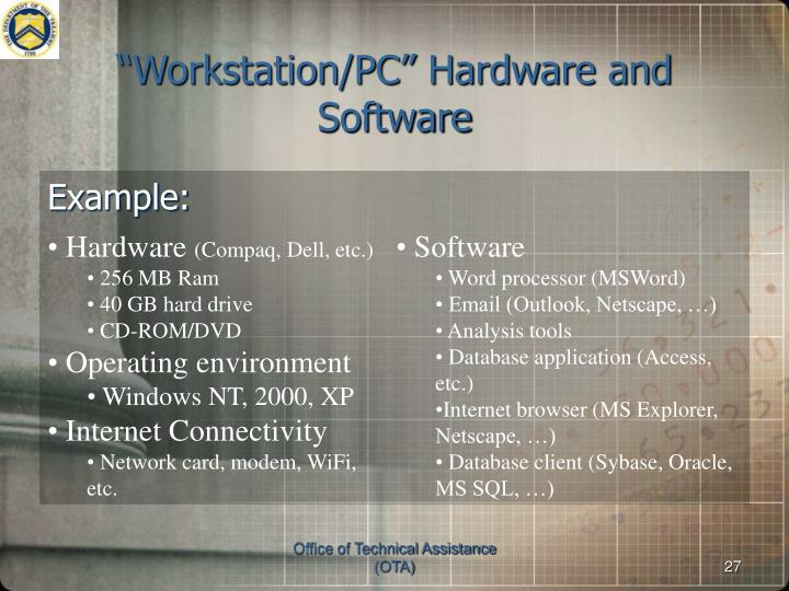 """""""Workstation/PC"""" Hardware and Software"""