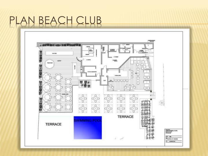 Plan beach club