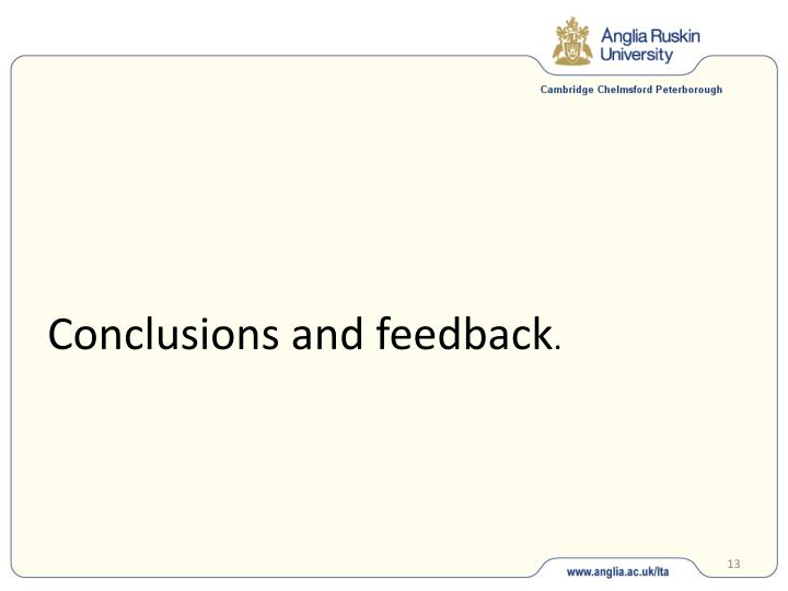 Conclusions and feedback