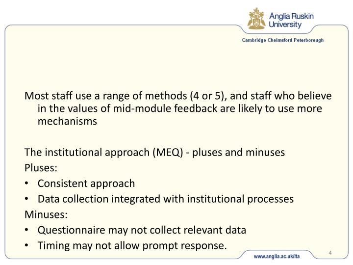 Most staff use a range of methods (4 or 5), and staff who believe in the values of mid-module feedback are likely to use more mechanisms