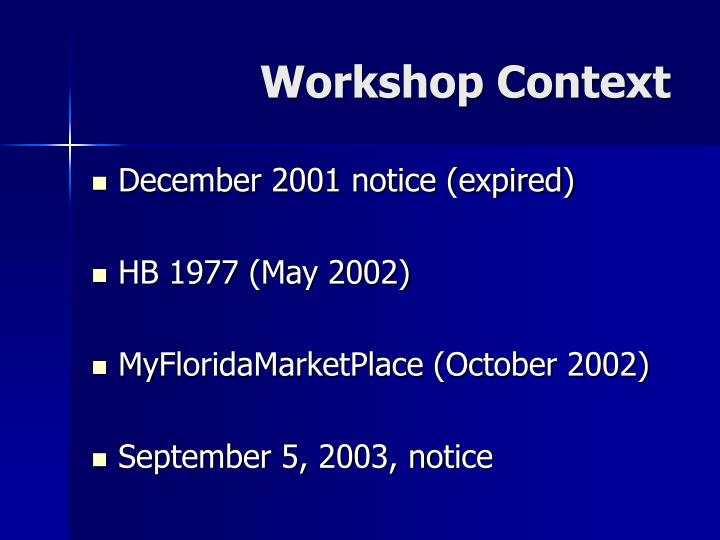 Workshop context