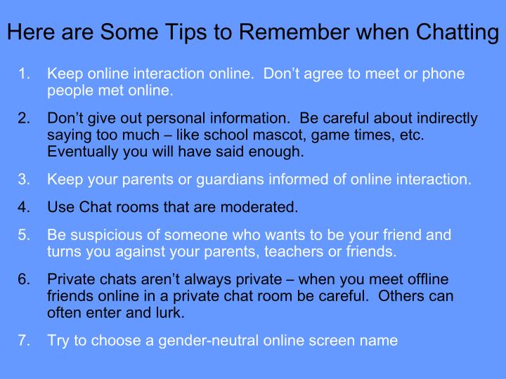 Here are Some Tips to Remember when Chatting