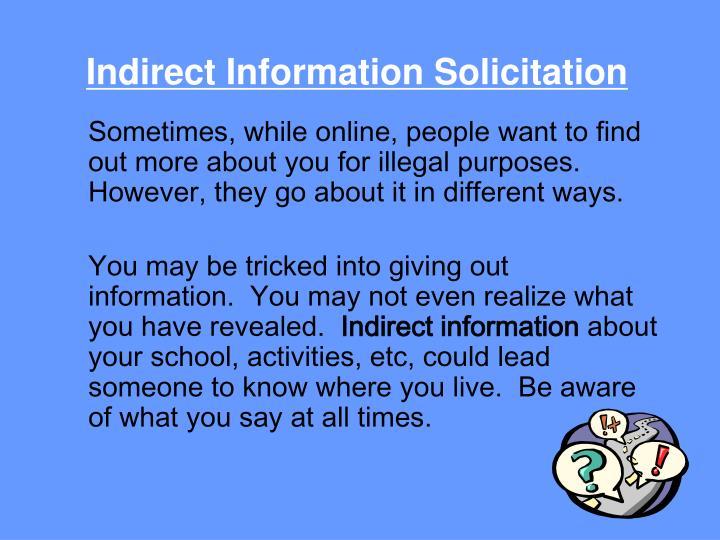 Indirect Information Solicitation
