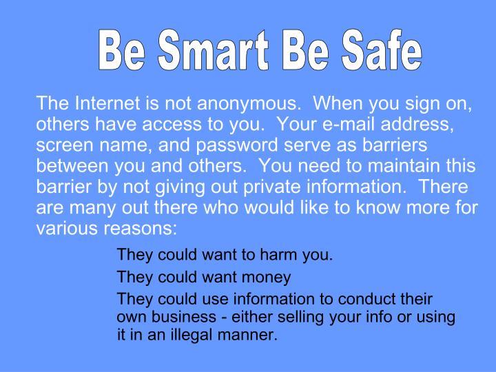 Be Smart Be Safe