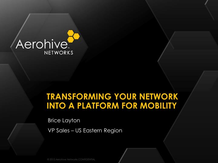 transforming your network into a platform for mobility n.