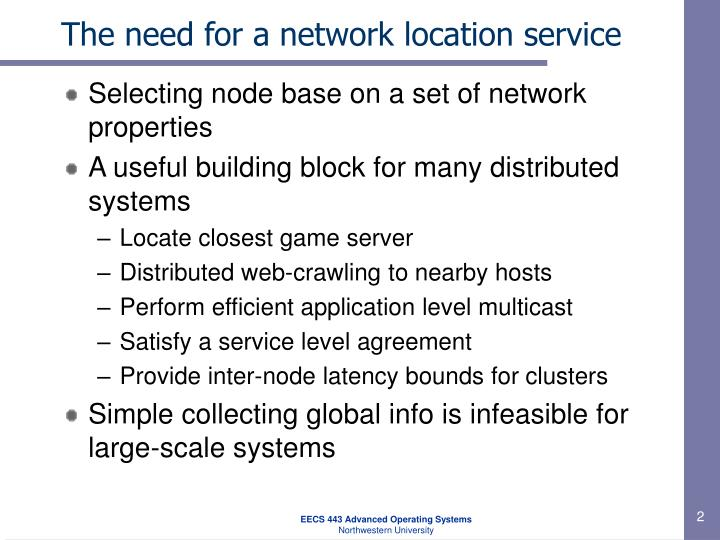 The need for a network location service