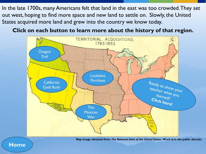 In the late 1700s, many Americans felt that land in the east was too crowded. They set out west, hop...