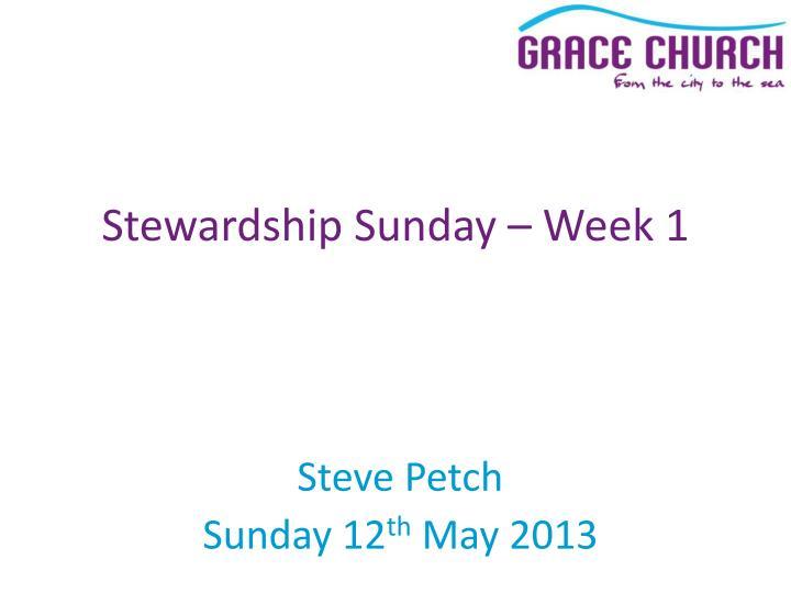 Stewardship Sunday – Week 1
