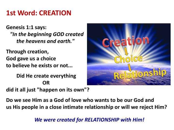 1st Word: CREATION