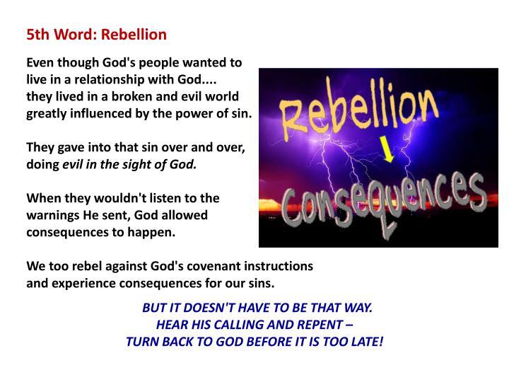 5th Word: Rebellion