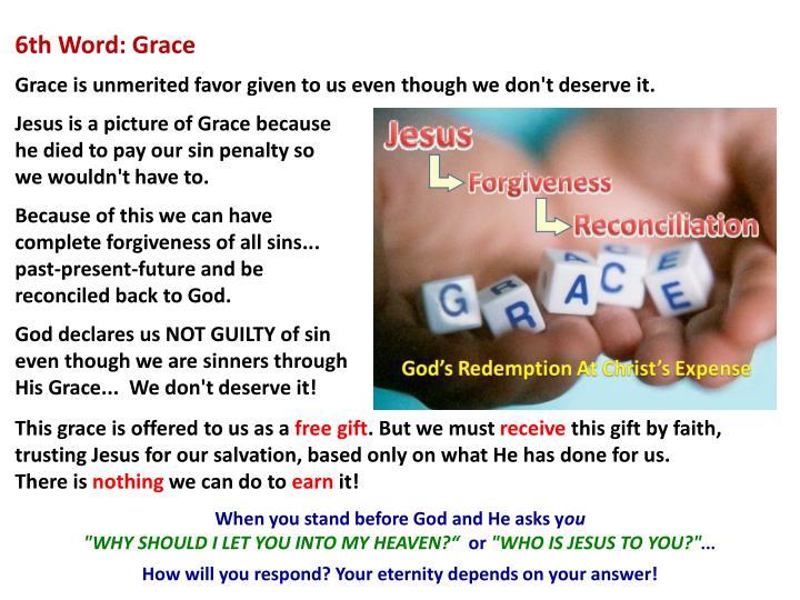 6th Word: Grace