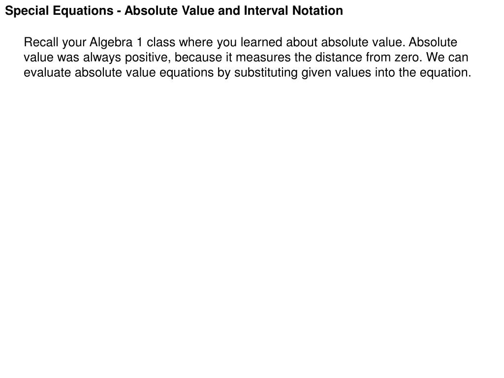 ppt - special equations - absolute value and interval notation