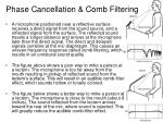 phase cancellation comb filtering
