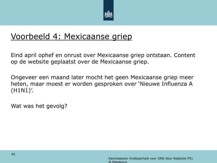 Voorbeeld 4: Mexicaanse griep