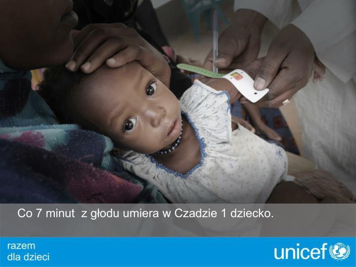 Co 7 minut  z głodu umiera w Czadzie 1 dziecko.