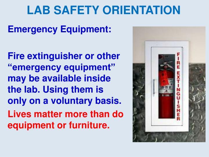 Emergency Equipment: