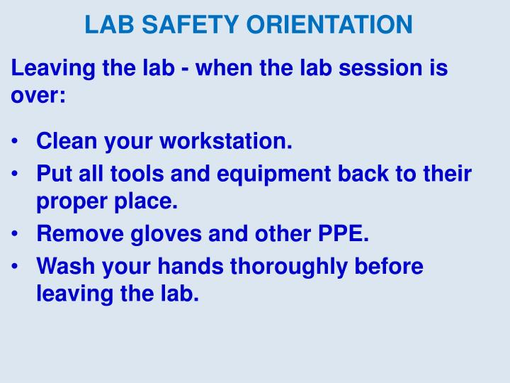 Leaving the lab - when the lab session is over: