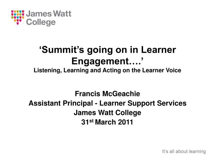 summit s going on in learner engagement listening learning and acting on the learner voice n.