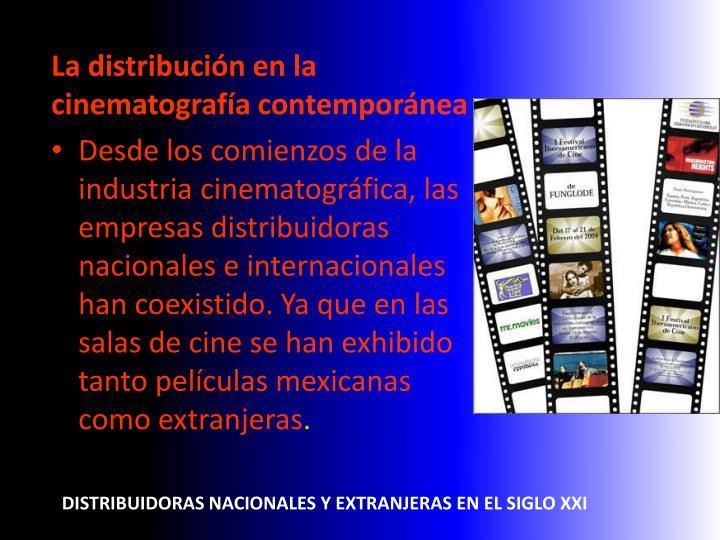 Distribuidoras nacionales y extranjeras en el siglo xxi2