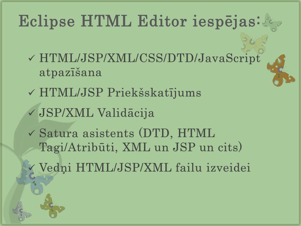 PPT - Eclipse HTML Editor spraudnis PowerPoint Presentation