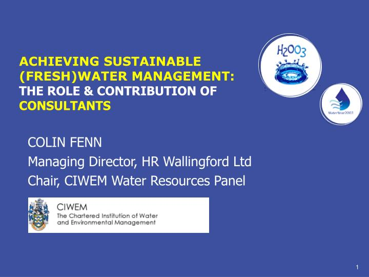 achieving sustainable fresh water management the role contribution of consultants n.