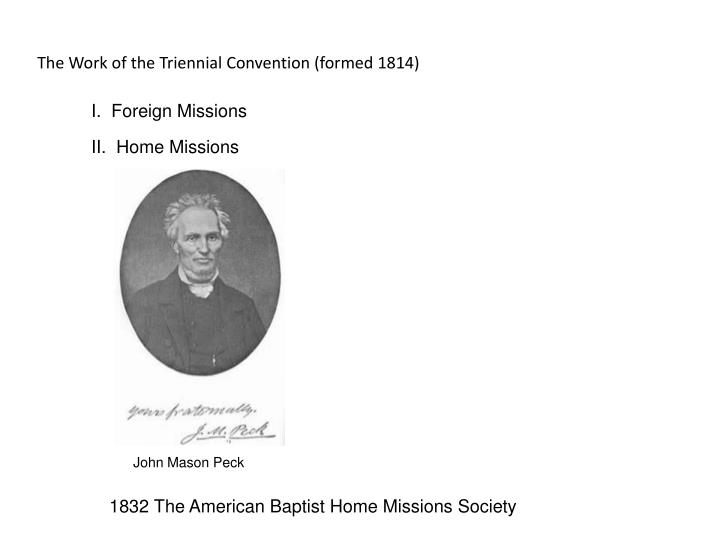 The Work of the Triennial Convention (formed 1814)