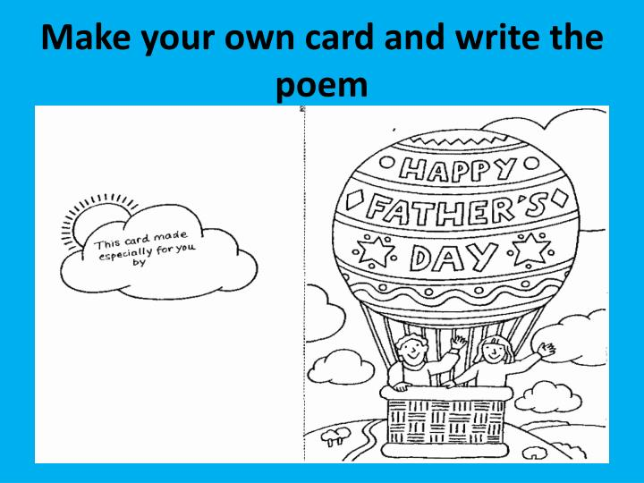 Make your own card and write the poem