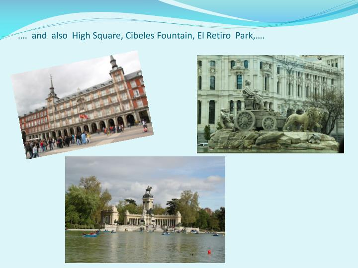 ….  and  also  High Square,