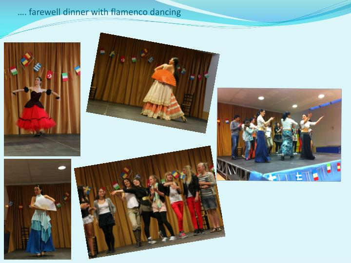 …. farewell dinner with flamenco dancing